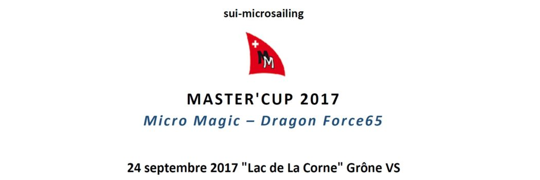 Master'Cup 2017 für DragonForce 65 und Micro Magic im Wallis