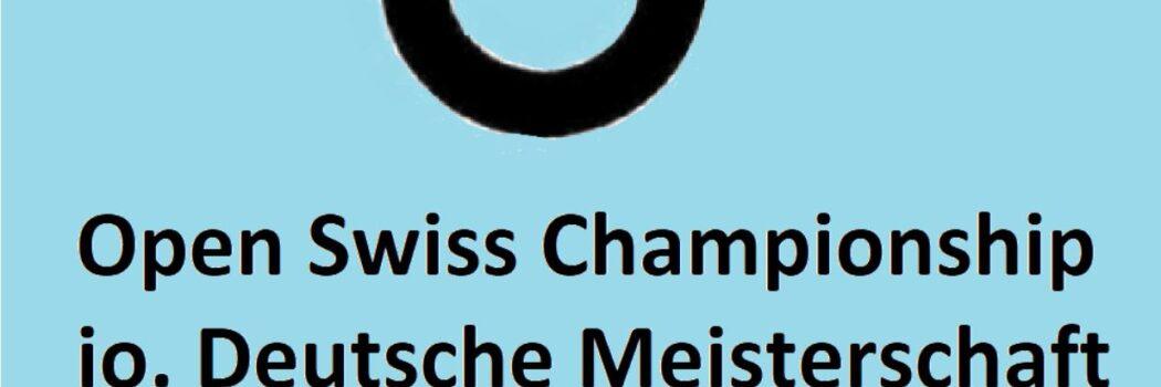 Open Swiss Championship ¦ io. Deutsche Meisterschaft